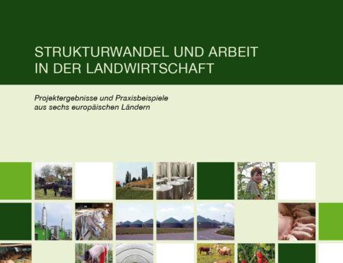 Strukturwandel und Arbeit in der Landwirtschaft